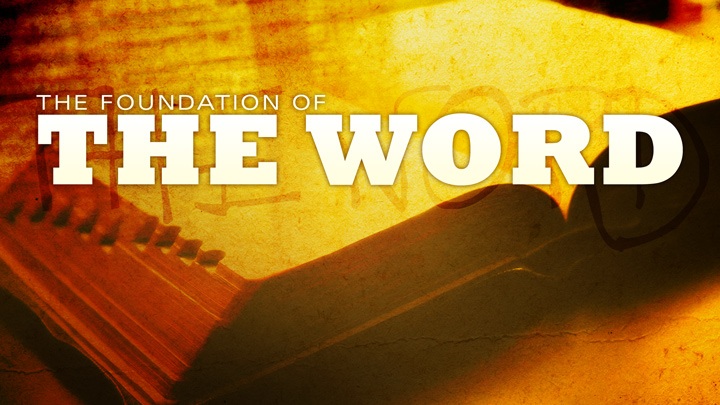 The Foundation of The Word Part 12: The Miraculous Preservation of The Bible